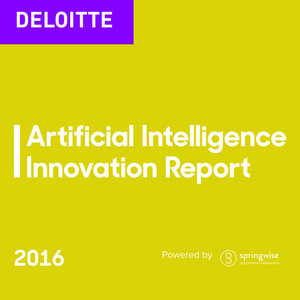 DELOITTE: ARTIFICIAL INTELLIGENCE INNOVATION REPORT